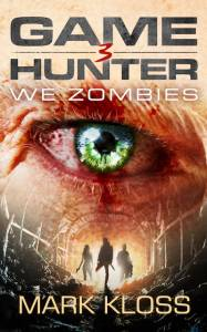 Copia de MK Game Hunter 3 - We Zombies Cover